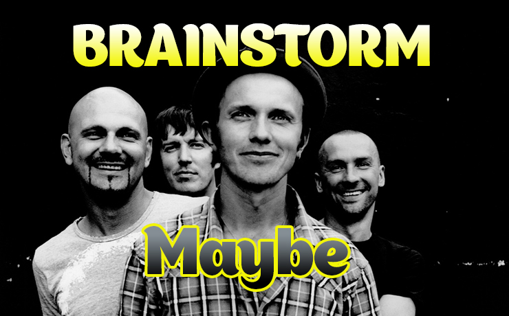 Brainstorm - Maybe видеоразбор